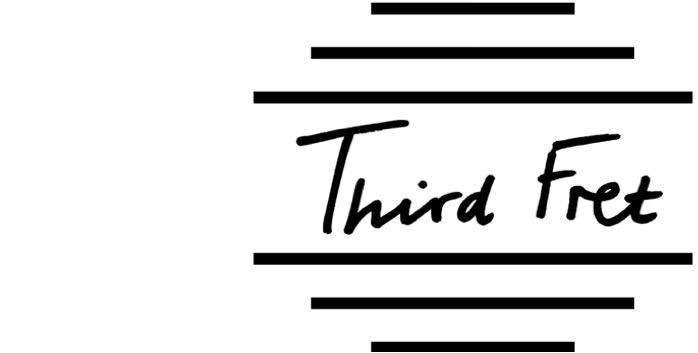 THIRD FRET
